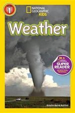National Geographic Readers : Weather - Kris Rattini