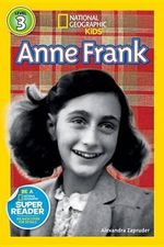 National Geographic Readers : Anne Frank - Elizabeth Carney