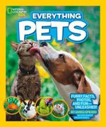 Everything Pets : National Geographic Kids : Furry Facts Photos and Fun - Unleashed! - National Geographic