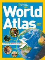 World Atlas : National Geographic Kids - National Geographic