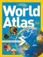 National Geographic Kids World Atlas : National Geographic Kids - National Geographic