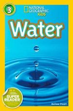 Water : National Geographic Kids: Level 3 (Paperback) - Melissa Stewart