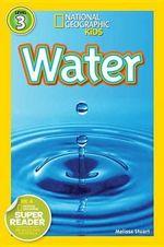 Water : Water - Melissa Stewart