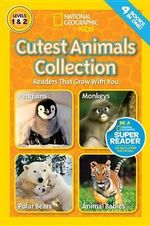 Cutest Animals Collection : National Geographic Readers : Levels 1 & 2   - Laura Marsh