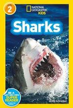 Sharks : National Geographic Readers - Anne Schreiber