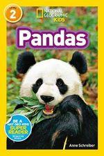 Pandas : National Geographic Readers - Anne Schreiber