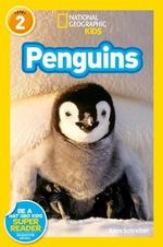 Penguins : National Geographic Readers - Anne Schreiber