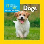 Look & Learn : Dogs - National Geographic Kids