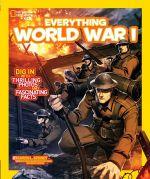 Everything World War I : National Geographic Kids Everything (Paperback)  - Karen Latchana Kenney