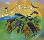 National Geographic Collection of Animal Stories : Heartwarming True Tales from the Animal Kingdom - Jane Yolen