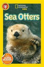 Sea Otters : Sea Otters - Laura Marsh