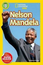 Nelson Mandela : National Geographic Kids : Level 3 (Paperback)   - Barbara Kramer
