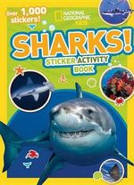 Sharks Sticker Activity Book : Over 1,000 Stickers! - National Geographic Kids