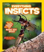 Everything Insects : Everything - National Geographic
