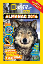 National Geographic Kids Almanac 2016, International Edition - NATIONAL GEOGRAPHIC KIDS