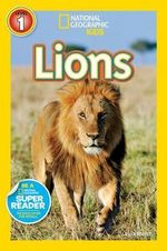 Lions : National Geographic Readers: Level 1 - Laura Marsh
