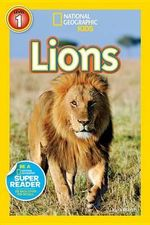 National Geographic Readers : Lions - Laura Marsh