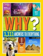 Why? : 1,111 Answers to Everything - Crispin Boyer