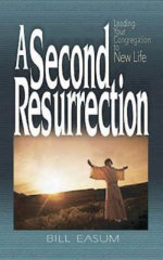 A Second Resurrection - William Easum