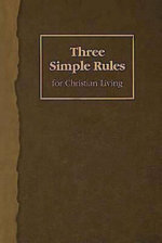 Three Simple Rules for Christian Living - Jeanne Torrence Finley