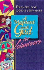 A Moment with God for Volunteers - Lisa Flinn