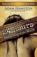 24 Hours That Changed the World Paperback with DVD - Adam Hamilton