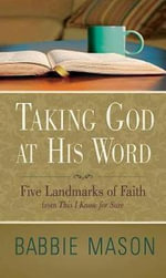 Taking God at His Word : Reflections from This I Know for Sure - Babbie Mason