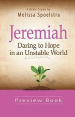 Jeremiah, Preview Book : Daring to Hope in an Unstable World - Melissa Spoelstra