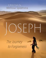 Joseph - Women's Bible Study Participant Book : The Journey to Forgiveness - Melissa Spoelstra