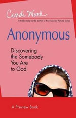 Anonymous - Women's Bible Study Preview Book : Discovering the Somebody You Are to God - Cindi Wood