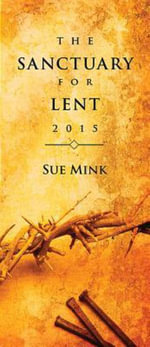 The Sanctuary for Lent 2015 (Package of 10) - Sue Mink