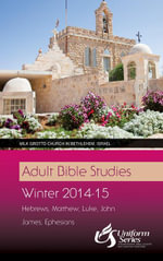 Adult Bible Studies Winter 2014-2015 Student - Simon Peter Iredale