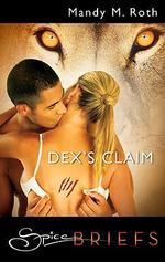 Dex's Claim - Mandy M. Roth