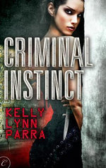 Criminal Instinct - Kelly Lynn Parra
