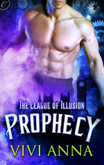 The League of Illusion : Prophecy - Vivi Anna