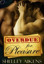 Overdue for Pleasure - Shelley Aikens