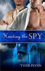 Hunting the Spy - Tyler Flynn