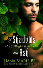 Of Shadows and Ash - Dana Marie Bell