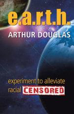 e.a.r.t.h. - Arthur Douglas