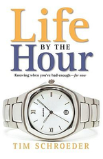 Life by the Hour - Tim Schroeder