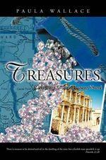 Treasures : A Mallory O'shaughnessy Novel - Paula Wallace