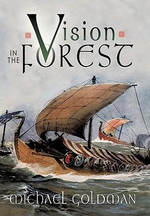 Vision in the Forest - Michael Goldman