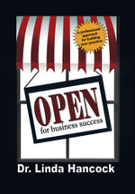Open for Business Success : A Professional Approach for Building Your Practice - Linda Hancock
