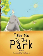 Take Me to the Park - Michael MacPherson