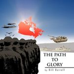 THE Path to Glory - Bill Burrell