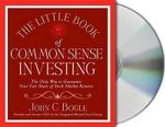 The Little Book of Common Sense Investing : The Only Way to Guarantee Your Fair Share of Stock Market Returns - John C Bogle