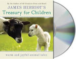 James Herriot's Treasury for Children : Warm and Joyful Animal Tales - James Herriot