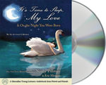 It's Time to Sleep, My Love/On the Night You Were Born : The You Are Loved Collection - Nancy Tillman