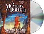 A Memory of Light : Wheel of Time - Robert Jordan