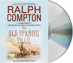 The Old Spanish Trail : Trail Drive (Audio) - Ralph Compton